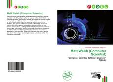 Bookcover of Matt Welsh (Computer Scientist)