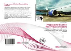 Bookcover of Programmed Airline Reservations System