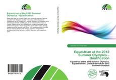 Equestrian at the 2012 Summer Olympics – Qualification kitap kapağı