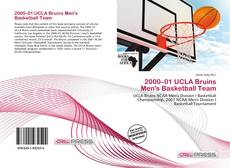 Bookcover of 2000–01 UCLA Bruins Men's Basketball Team