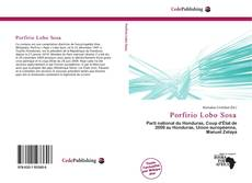 Bookcover of Porfirio Lobo Sosa
