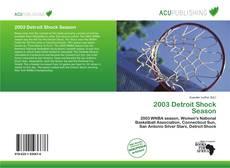 Borítókép a  2003 Detroit Shock Season - hoz
