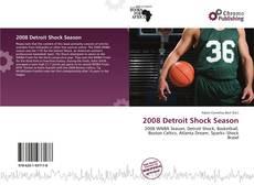 Borítókép a  2008 Detroit Shock Season - hoz