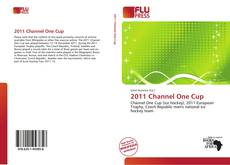 2011 Channel One Cup的封面