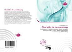 Bookcover of Charlotte de Luxembourg