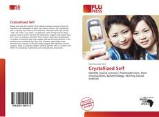 Bookcover of Crystallized Self