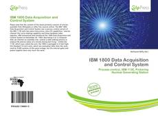 Bookcover of IBM 1800 Data Acquisition and Control System
