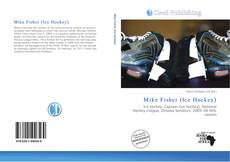 Bookcover of Mike Fisher (Ice Hockey)