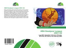 Bookcover of ABA Goodyear League 2001–02