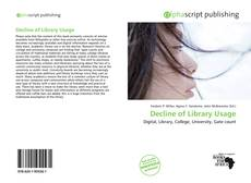 Bookcover of Decline of Library Usage