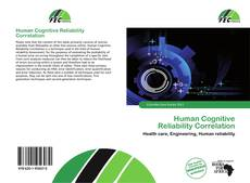 Bookcover of Human Cognitive Reliability Correlation