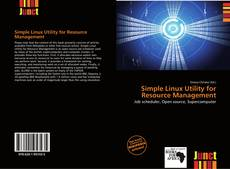 Bookcover of Simple Linux Utility for Resource Management