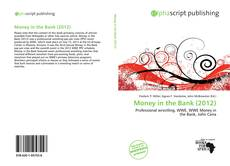 Bookcover of Money in the Bank (2012)