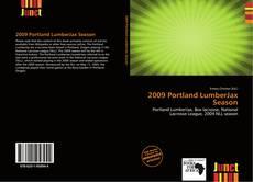Portada del libro de 2009 Portland LumberJax Season