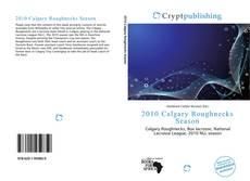 Copertina di 2010 Calgary Roughnecks Season