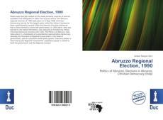 Bookcover of Abruzzo Regional Election, 1990