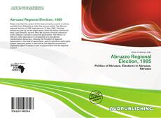 Bookcover of Abruzzo Regional Election, 1985