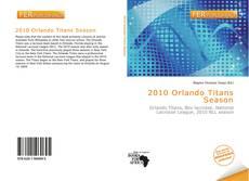2010 Orlando Titans Season的封面