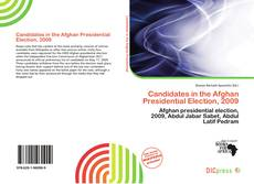 Bookcover of Candidates in the Afghan Presidential Election, 2009