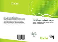 Borítókép a  2010 Toronto Rock Season - hoz