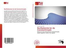 Bookcover of BartholoméeIerde Constantinople