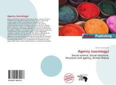 Bookcover of Agency (sociology)