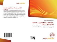 Borítókép a  French Legislative Election, 1951 (Algeria) - hoz