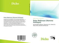 Bookcover of Peter Robinson (Homme Politique)