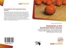 Capa do livro de Basketball at the Southeast Asian Games
