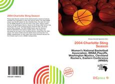 Bookcover of 2004 Charlotte Sting Season