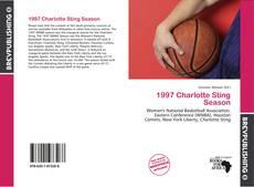 Bookcover of 1997 Charlotte Sting Season