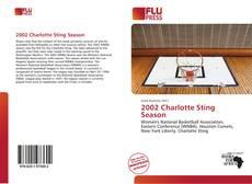 Bookcover of 2002 Charlotte Sting Season
