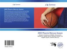 Couverture de 2003 Phoenix Mercury Season