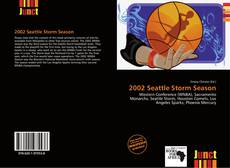 Bookcover of 2002 Seattle Storm Season