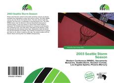 Bookcover of 2003 Seattle Storm Season