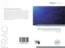 Bookcover of Cloud Computing Architecture
