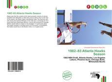 Bookcover of 1982–83 Atlanta Hawks Season