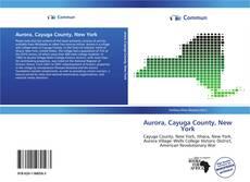 Bookcover of Aurora, Cayuga County, New York