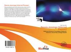 Copertina di Dennis Jennings (Internet Pioneer)