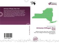 Bookcover of Antwerp (Village), New York