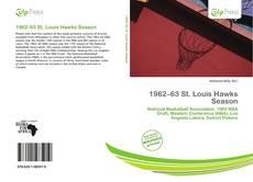 Bookcover of 1962–63 St. Louis Hawks Season