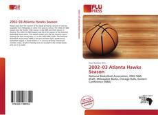 Обложка 2002–03 Atlanta Hawks Season
