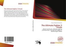 Bookcover of The Ultimate Fighter 3 Finale