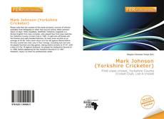 Bookcover of Mark Johnson (Yorkshire Cricketer)