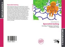 Bookcover of Specialist-baiting