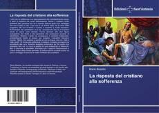 Portada del libro de La risposta del cristiano alla sofferenza