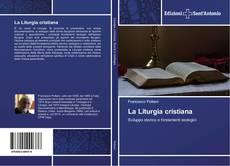 Copertina di La Liturgia cristiana
