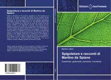 Copertina di Spigolature e racconti di Martino da Spiano