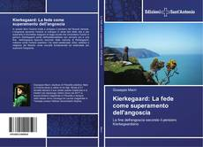 Bookcover of Kierkegaard: La fede come superamento dell'angoscia