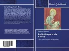 Bookcover of Lo Spirito parla alle Chiese